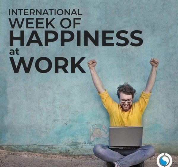 International Week of Happiness at Work 2021